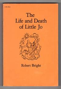 The Life and Death of Little Jo - A Novel