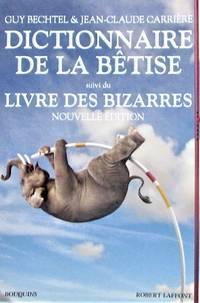 image of Dictionnaire de la bêtise : suivi du Livre des bizarres
