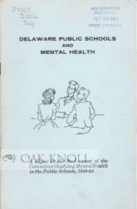 Wilmington: Delaware State Board of Education, 1964. stiff paper wrappers. 8vo. stiff paper wrappers...