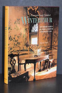 image of Winterthur; The Foremost Museum of American Furniture and Decorative Arts (Expanded and Updated)