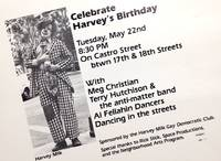 Celebrate Harvey's birthday. Tuesday, May 22nd 8:30 PM on Castro Street btwn 17th & 18th Streets (poster)