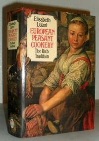 European Peasant Cookery - The Rich Tradition