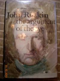 image of John Ruskin  The Argument of the Eye