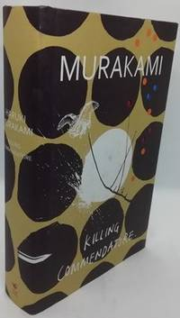 Killing Commendatore by Haruki Murakami - First - 2018 - from Books-and-records.com, IOBA (SKU: 4221)