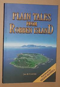 Plain Tales from Robben Island