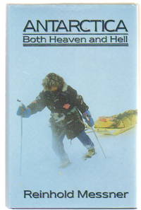 Antarctica: Both Heaven and Hell