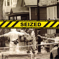 Seized: Critical Art Ensemble/Institute for Applied Autonomy by [Critical Art Ensemble] - Paperback - 2008 - from Kenneth Mallory Bookseller. ABAA (SKU: 40686)