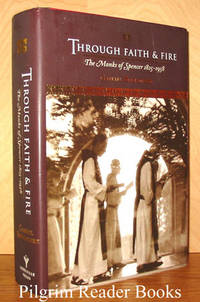 Through Faith & Fire: The Monks of Spencer, 1825-1958