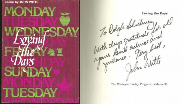 LOVING THE DAYS Poems, Witte, John