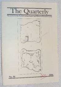 The Quarterly No.56, Dec 2004: The Journal of the Norfolk Archaeological and Historical Research...