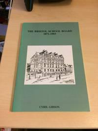 image of The Bristol School Board, 1871-1903