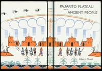 Pajarito Plateau and Its Ancient People; 2nd Edition, Revised
