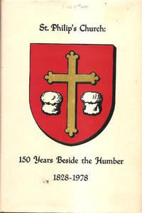 St. Philip's Church:  150 Years Beside the Humber 1828-1978