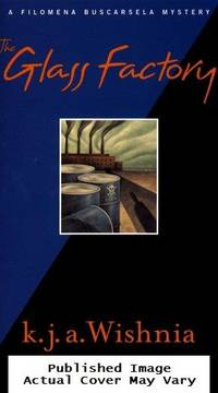 The Glass Factory (Filomena Buscarsela Mysteries)
