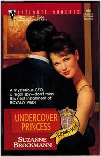 Undercover Princess by Suzanne Brockmann - Paperback - 1999 - from Irolita Books (SKU: 1432)