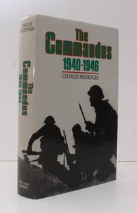 The Commandos 1940-1946. Foreword by Brigadier Peter Young. NEAR FINE COPY IN UNCLIPPED DUSTWRAPPER