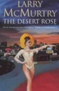 image of McMurtry, Larry | Desert Rose, The | Signed 1st Edition Thus UK Trade Paper Book