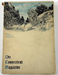 The Connecticut Magazine: An Illustrated Monthly.  Vol. X, No. 1 - January, February and March 1906