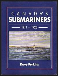 image of CANADA'S SUBMARINERS 1914 - 1923