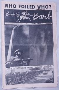 image of Berkeley Barb: vol. 6, #17 (#141) April 26 - May 2, 1968: Who foiled who? and In broad daylight_everybody's looking