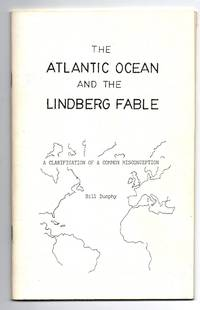 The Atlantic Ocean and the Lindberg Fable: A Clarification of a Common Misconception
