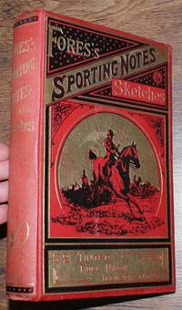 Fores's Sporting Notes & Sketches. A Quarterly Magazine Descriptive of British, Indian, Colonial and Foreign Sport. Volume XXI (21) 1904