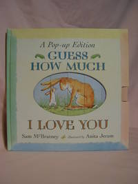 image of GUESS HOW MUCH I LOVE YOU: A Pop-up Edition