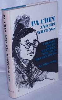 image of Pa Chin and his writings. Chinese youth between the two revolutions