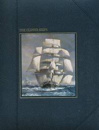 The Clipper Ships. The Seafarers. Time-Life