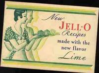 NEW JELL-O RECIPES MADE WITH THE NEW FLAVOR LIME