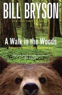 image of A Walk in the Woods: Rediscovering America on the Appalachian Trail (Official Guides to the Appalachian Trail)
