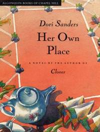 Her Own Place : A Novel