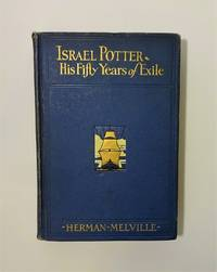 Israel Potter His Fifty Years of Exile