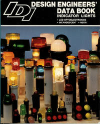 Industrial Devices Design Engineers' Data Book Indicator Lights : LED Optoelectronics /...
