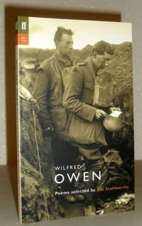 Wilfred Owen - Poems Selected By Jon Stallworthy