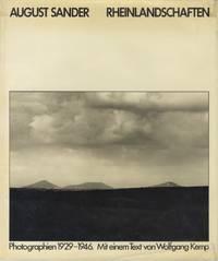AUGUST SANDER: RHEINLANDSCHAFTEN, PHOTOGRAPHIEN 1929-1946.; Mit einem Text von Wolfgang Kemp