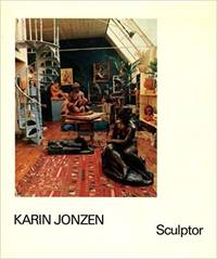 Karin Jonzen: Sculptor by  Karin): (Jonzen - First Edition - from Paul Brown Books (SKU: 29280)