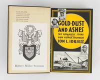 Gold-Dust and Ashes. The Romantic Story of the New Guinea Goldfields