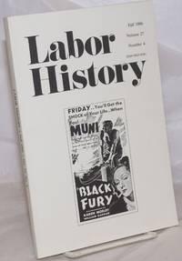 image of Labor history. vol 27, no. 4, Fall, 1986