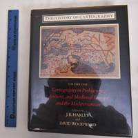 image of The History of Cartography; Volume 1; Cartography in Prehistoric, Ancient, and Medieval Europe and the Mediterranean