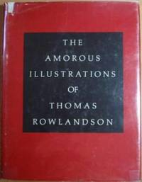 The Amorous Illustrations of Thomas Rowlandson by  Gert (Introduction) Schiff - Hardcover - 1969 - from Ultramarine Books (SKU: 003125)