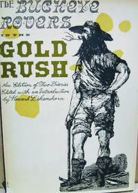 The Buckeye Rovers in the Gold Rush:  An Edition of Two Diaries