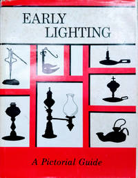 Early Lighting:  A Pictorial Guide