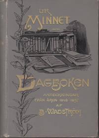 Ur minnet Dagboken Anteckningar från åren 1848-1897