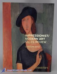 Impressionist / Modern Art Sales Review, London 2012