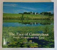 image of The Face of Connecticut:  People, Geology, and the Land