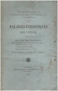 image of Les maladies épizootiques dans vaucluse . recueil des rapports sur la clavelée  la typhose  le rouget