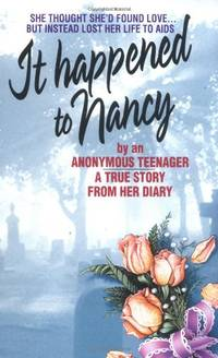 It Happened to Nancy: The True Story of a Teenager (Confident Collector)