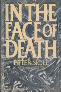 "image of In the Face of Death (Original in Switzerland, ""Diktate uber Sterben & Tod"")"