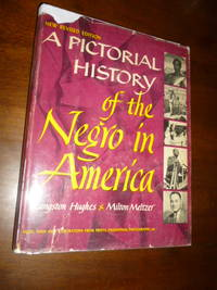 image of A Pictorial History of the Negro in America